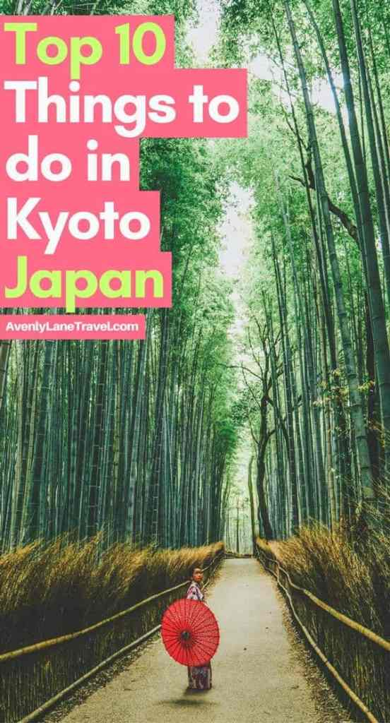 10 Best Things to do in Kyoto, Japan. One of the best towns in Japan. #Kyoto #Japan