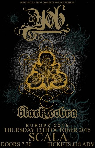 Yob, Black Cobra, Necro Deathmort – London Scala 13/10/16 – Ave Noctum