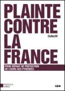 Plainte contre la France
