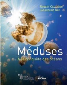 Etitions-du-Rocher-Meduses-a-la-conquete-des-oceans-de-Robert-Calcagno-et-Jacqueline-Goy_original_with_copyright