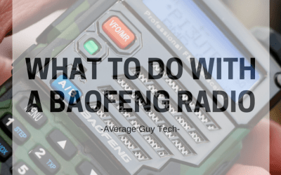 What to do with your Baofeng Radio