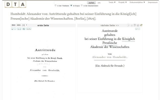 Humboldt, Alexander von: Antrittsrede gehalten bei seiner Einführung in die Königl[ich] Preuss[ische] Akademie der Wissenschaften. [Berlin], [1805]. In: Deutsches Textarchiv <http://www.deutschestextarchiv.de/book/show/humboldt_rede_1805>, abgerufen am 21.09.2015.