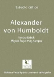 Humboldt: Übersetzung und Edition seiner Werke in Spanien / traducción y edición de sus obras en España (Madrid 2013)