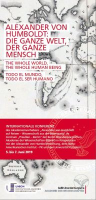 """Programmflyer 05.-07.06.2019, Internationale Konferenz: """"Alexander von Humboldt: Die ganze Welt, der ganze Mensch"""", Berlin"""