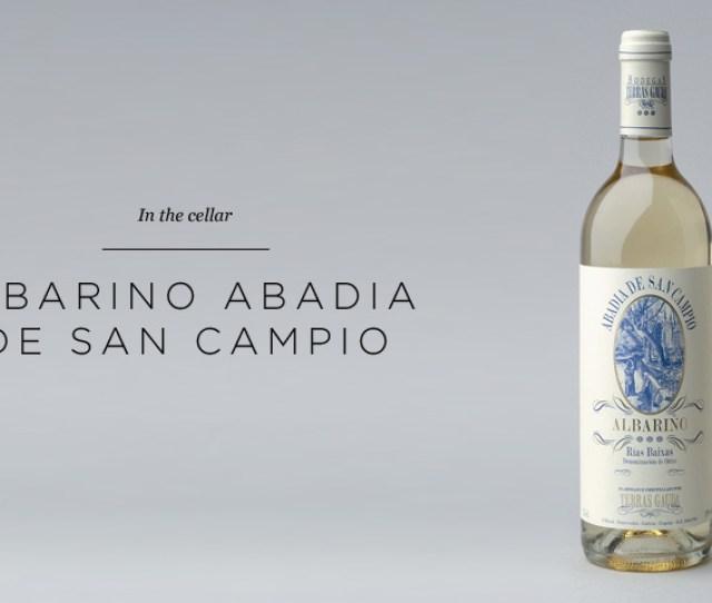 Albarino Abadia De San Campio Words By Philippe Larue Of Lart Du Vin And Aviators Boutique Wine Supplier