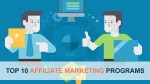 Top 10 Affiliate Marketing Programs