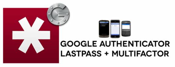 googleauth lastpass - LastPass now with mobile authentication using Google Authenticator
