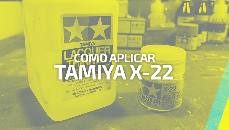Como aplicar Tamiya X-22 y no morir en el intento!