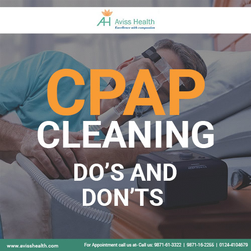 CPAP Cleaning Do?s and Don?ts