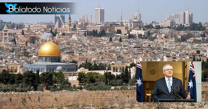 Australia se suma a la lista de países que reconocen a Jerusalén como capital de Israel