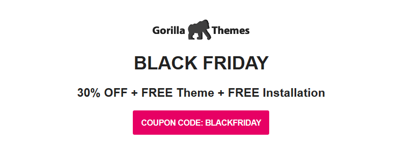 gorilla themes black friday 2019 01 - 30% Off Gorilla Themes Black Friday & Cyber Monday 2019