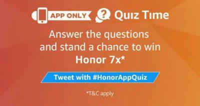 Amazon Honor 7x Quiz Answers  - Participate & Win Free Honor 7x Mobile