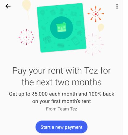Google Tez : #rentwithtez Offer & Get Free Scratch Card to Win upto Rs 5000