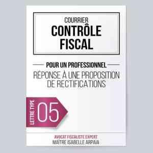 Modèle Lettre Réponse à une proposition de rectifications pour Contrôle Fiscal - Avocat Fiscaliste Isabelle Arpaia, ancien Inspecteur des Impôts - Paris.
