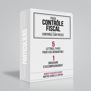 Modèles Lettres Contrôle Fiscal pour particuliers - Contrôle sur Pièces - Avocat Fiscaliste Isabelle Arpaia, ancien Inspecteur des Impôts - Paris.
