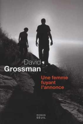 Une Femme fuyant l'annonce - David Grossman