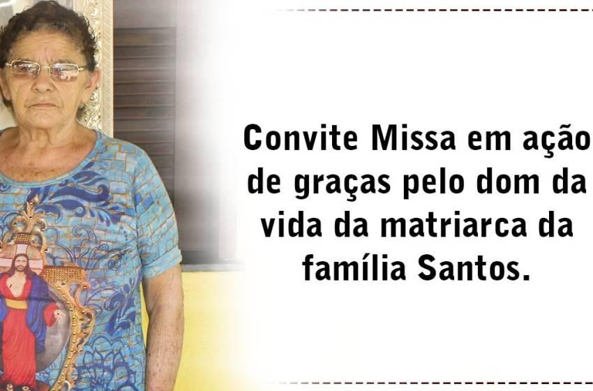 Convite Missa em ação de graças pelo dom da vida da matriarca da família Santos