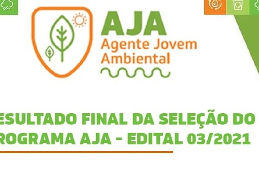 SEMA divulga RESULTADO FINAL da seleção para o AJA – EDITAL 03/2021