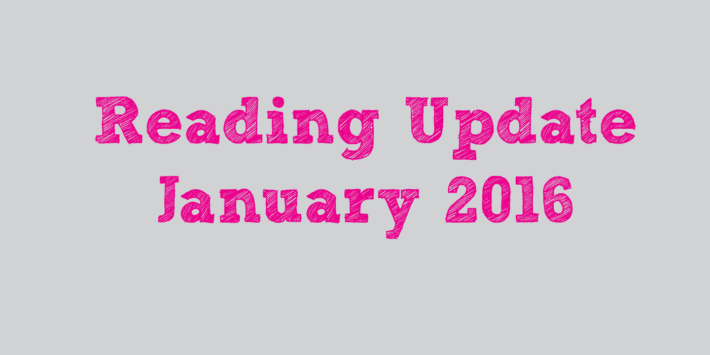 Reading Update January 2016