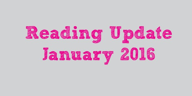 Reading Update January 2016