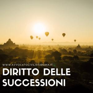 AVVOCATO SUCCESSIONE DIVISIONE EREDITARIA ROMA