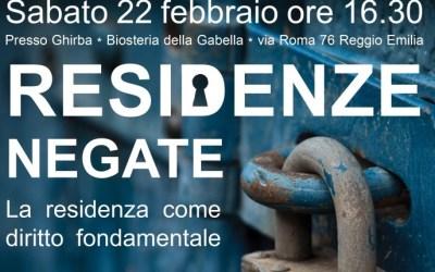 """22.02.14 Reggio Emilia: """"Residenze negate. La residenza come diritto fondamentale"""""""