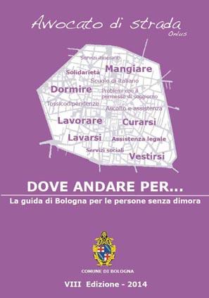 """Avvocato di strada, pronta la nuova guida per le persone senza dimora di Bologna. Mumolo: """"Un piccolo aiuto per tutte le persone in difficoltà"""""""