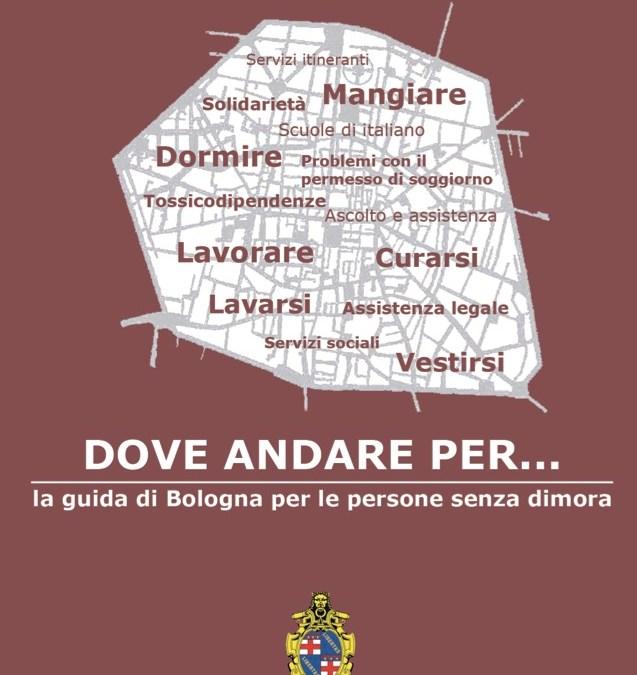 Dove andare per 2016. La guida di Bologna per le persone senza dimora