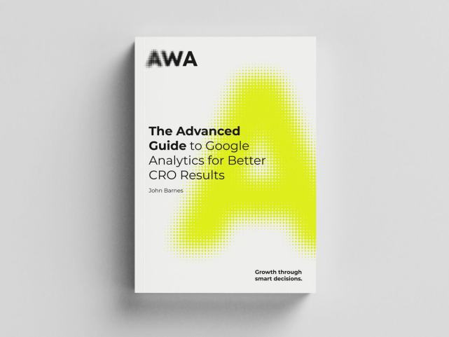 The Advanced Guide to Google Analytics for better CRO results