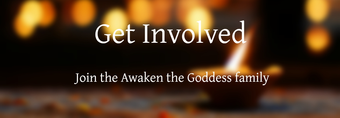 Get involved at Awaken the Goddess