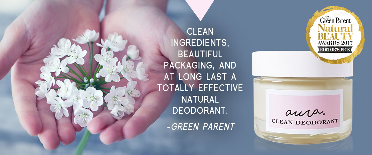 As Seen in You Magazine & Vegetarian Living Magazine. You Beauty Box. Best of British. Beauty Bible Awards. Winner 2017. Green Parent. Aura Clean Deodorant. Natural Deodorant That Works. Organic. By Awake Organics. Press. New. YouMagSocial. Daily Mail Online. Sunday Mail.