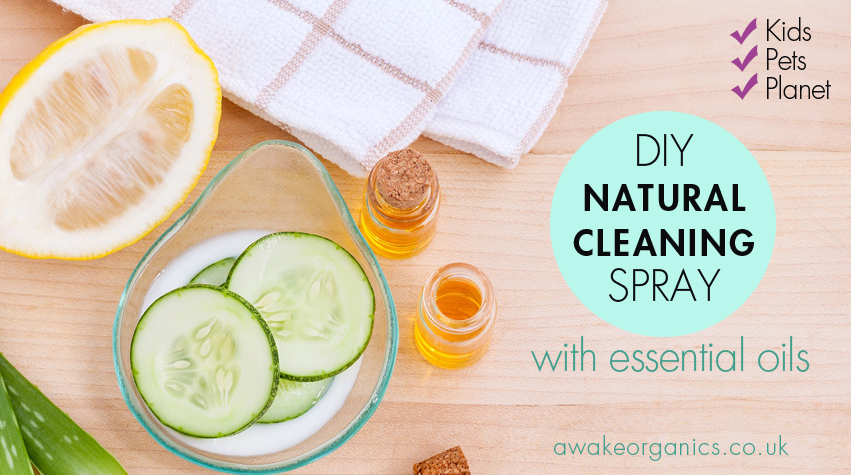 DIY Natural Cleaning Spray. Pet Friendly Cleaning Products, Natural Cleaning Products. How to reduce chemicals in your home. Awake organics.