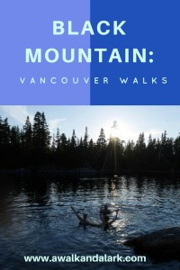 Black Mountain Vancouver - Walks