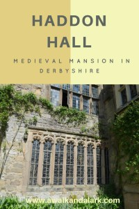 Haddon Hall - Medieval Mansion in Derbyshire