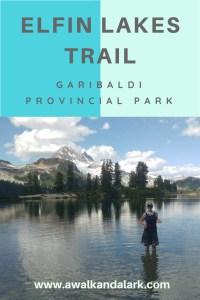 Elfin Lakes - Garibaldi Provincial Park
