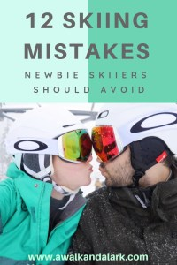 12 Skiing Mistakes Newbies should avoid