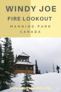 Windy Joe Mountain - Manning Park hikes - A great place to snowshoe near Vancouver, Canada