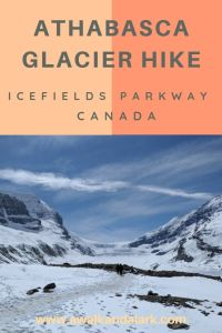 Amazing Athabasca Glacier Hike on the Icefields Parkway