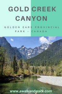 Gold Creek Canyon - A gorgeous hike in Golden Ears Provincial Park