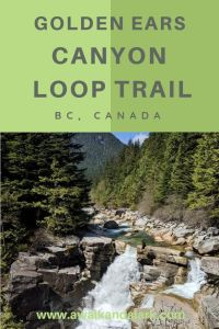 Golden Ears Canyon Loop Trail - Visit both waterfalls