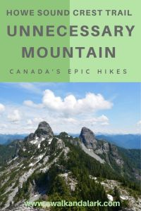 Unnecessary Mountain - amazing hikes in Vancouver's North Shore Mountain
