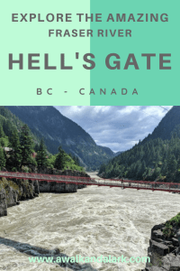 Hell's Gate - the amazing power of the Fraser River