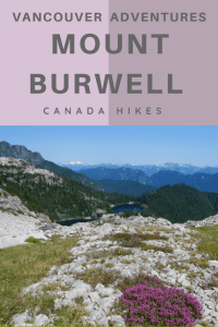 Mount Burwell a beautiful (but hard) hike near Vancouver