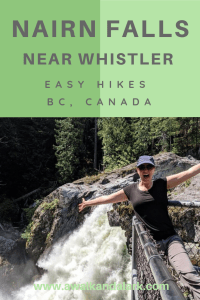Nairn Falls - a fabulous waterfall between Whistler and Pemberton