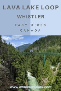 Lava lake loop Whistler hikes