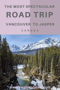 Vancouver to Jasper Road trip - You will love it
