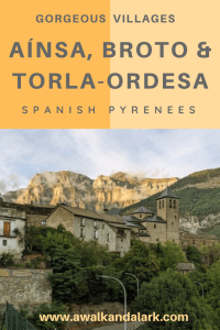 Aínsa, Broto & Torla-Ordesa - fantastic villages to explore on your way to Ordesa