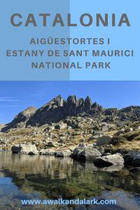 Aigüestortes i Estany de Sant Maurici National Park in Catalonia