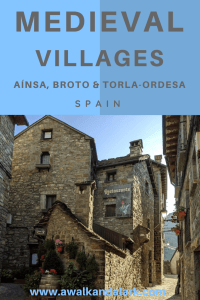 Gorgeous Medieval Villages in the Spanish Pyrenees - Aínsa, Broto & Torla-Ordesa