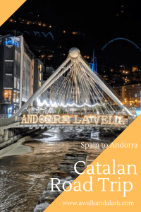 Catalan Road Trip - Spain to Andorra - Andorra la Vella